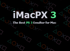 PS 3 (Playstation 3) Emulator for Mac (iMacPX 3) Download